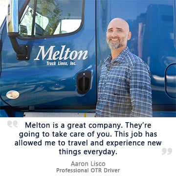 Melton is a great company. They're going to take care of you.
